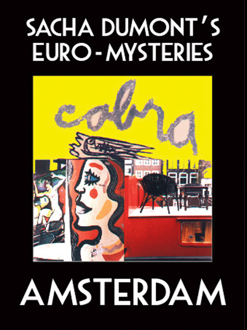 Sacha Dumont&#39;s Euro-Mysteries (eBook): Amsterdam
